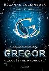 Gregor a zlověstné proroctví