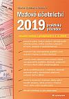 Mzdové účetnictví 2019: praktický průvodce