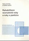 Rehabilitace revmatické ruky a ruky s parézou