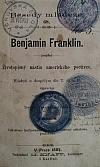 Benjamin Franklin - Životopisný nástin amerického poctivce