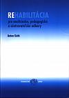 Rehabilitácia pro medicinské, pedagogické a ošetrovateĺské odbory