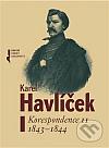 Karel Havlíček - Korespondence II 1843-1844