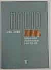 Radiojournal: rozhlasové vysílání v Čechách a na Moravě v letech 1923-1939