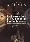 Tajemství zlatého tolobasu - Dobrodružství anglického historika v Rusku