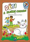 Děti a slušné chování aneb vyprávění kočky Justýnky