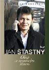 Jan Šťastný - Chlap se sametovým hlasem