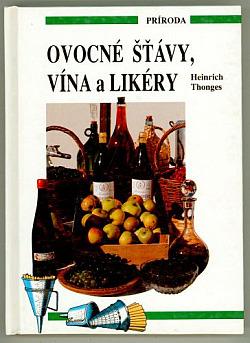 Ovocné šťávy, vína a likéry obálka knihy