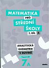 Matematika pro střední školy – 7. díl A: Analytická geometrie v rovině – Pracovní sešit