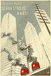 Sláva strojů a měst