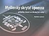 Myšlenky skryté oponou: příběhy, které se skutečně staly