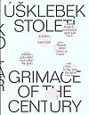 Úšklebek století / Grimace of the century