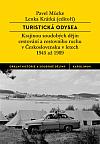 Turistická odysea: Krajinou soudobých dějin cestování a cestovního ruchu v Československu v letech 1945 až 1989