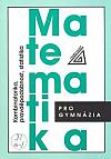 Matematika pro gymnázia - Kombinatorika, pravděpodobnost, statistika