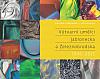 Výtvarní umělci Jablonecka a Železnobrodska 1945 - 2015