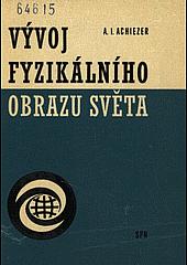 Vývoj fyzikálního obrazu světa obálka knihy