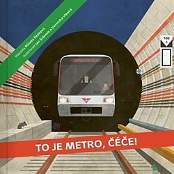 To je metro, čéče! obálka knihy