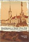 Zeměbranci z Hané 1914-1918 - Dějiny olomouckého c. k. zeměbraneckého pěšího pluku č. 13 za Velké války