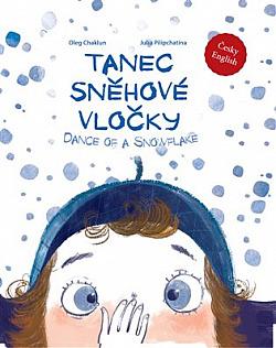 Tanec sněhové vločky: Dance of a snowflake obálka knihy