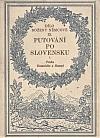 Putování po Slovensku I.