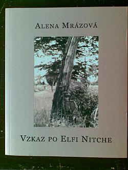 Vzkaz po Elfi Nitche / Przekaz Elfi Nitche obálka knihy