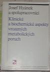 Klinické a biochemické aspekty vrozených metabolických poruch