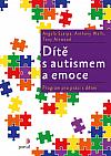 Dítě s autismem a emoce - program pro práci s dětmi