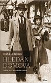 Hledání domova: Ada a Jiří v neklidném století