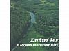 Lužní les v Dyjsko-moravské nivě