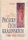 Počátky Čech královských 1198–1253: Proměna státu a společnosti