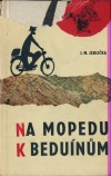 Na mopedu k beduínům