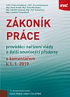 Zákoník práce, prováděcí nařízení vlády a další související předpisy s komentářem 2019