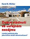 Dobré vládnutí ve veřejném nezájmu: Lokální politické elity