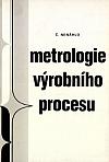 Metrologie výrobního procesu