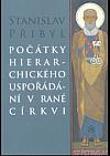 Počátky hierarchického uspořádání v rané církvi