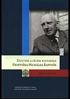 Životem a dílem historika Františka Michálka Bartoše