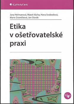 Etika v ošetřovatelské praxi obálka knihy