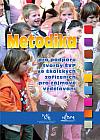 Metodika pro podporu tvorby ŠVP ve školských zařízeních pro zájmové vzdělávání