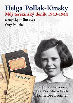 Můj terezínský deník 1943–1944 a zápisky mého otce Otty Pollaka obálka knihy