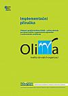 Implementační příručka. Pokyny k použití systému OLINA