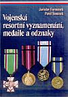 Vojenská resortní vyznamenání, medaile a odznaky