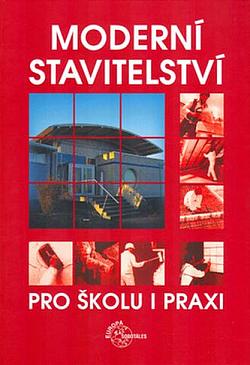 Moderní stavitelství pro školu i praxi obálka knihy