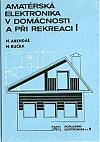 Amatérská elektronika v domácnosti a při rekreaci