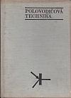 Polovodičové obvody pro číslicovou techniku