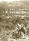 Tradičná agrárna kultúra Slovenska