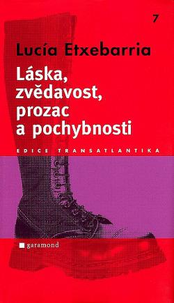 Láska, zvědavost, prozac a pochybnosti obálka knihy