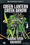 Green Lantern / Green Arrow: Krušné cesty hrdinství