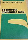 Sociológia myslenia a činu