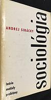 Sociológia: teória, metódy, problémy