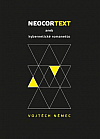 Neocortext aneb kybernetické romanetto