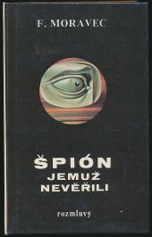 Špión, jemuž nevěřili